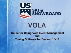 VOLA Guide for Using Vola Event Management and