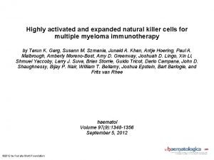 Highly activated and expanded natural killer cells for