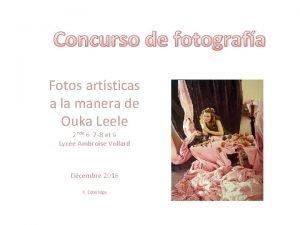 Concurso de fotografa Fotos artsticas a la manera