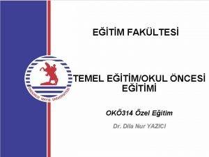 ETM FAKLTES TEMEL ETMOKUL NCES ETM OK 314