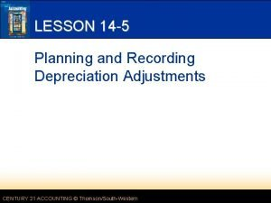 LESSON 14 5 Planning and Recording Depreciation Adjustments