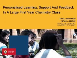 Personalised Learning Support And Feedback In A Large