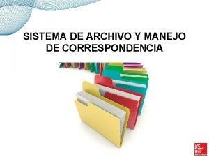 SISTEMA DE ARCHIVO Y MANEJO DE CORRESPONDENCIA INTRODUCCIN