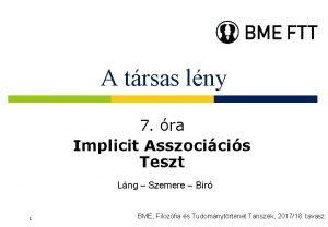 A trsas lny 7 ra Implicit Asszocicis Teszt
