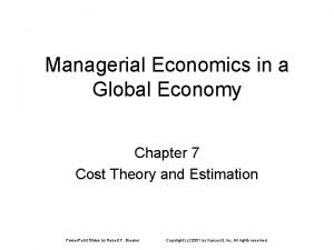 Managerial Economics in a Global Economy Chapter 7