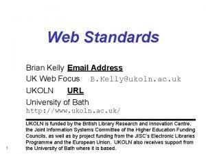 Web Standards Brian Kelly Email Address UK Web