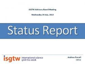i SGTW Advisory Board Meeting Wednesday 24 July