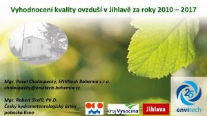 Vyhodnocen kvality ovzdu v Jihlav za roky 2010