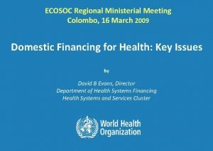 ECOSOC Regional Ministerial Meeting Colombo 16 March 2009