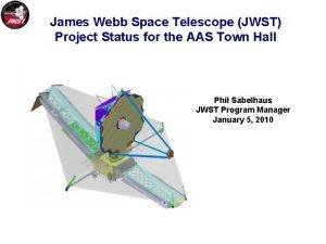 James Webb Space Telescope JWST Project Status for