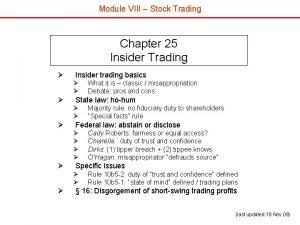 Module VIII Stock Trading Chapter 25 Insider Trading