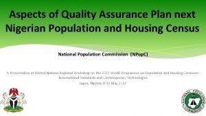 Aspects of Quality Assurance Plan next Nigerian Population