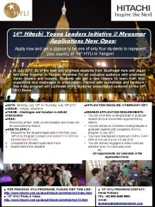 14 th Hitachi Young Leaders Initiative Myanmar Applications