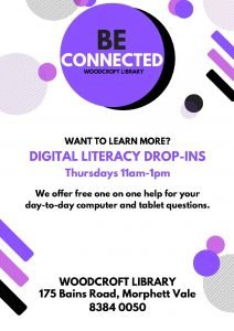 BE CONNECTED WOODCROFT LIBRARY WANT TO LEARN MORE