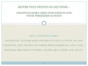 RIVERS THAT DEPEND ON AQUIFERS DRAFTING SGMA GROUNDWATER