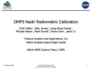 OMPS Nadir Radiometric Calibration Colin Seftor 1 Glen