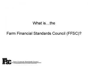 What isthe Farm Financial Standards Council FFSC Farm