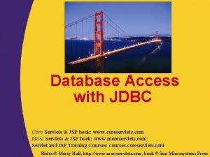 Database Access with JDBC Core Servlets JSP book