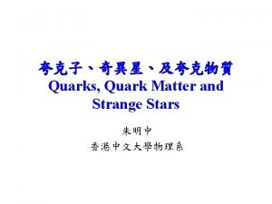 Quarks and strong force strong force 10 15