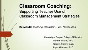 Classroom Coaching Supporting Teacher Use of Classroom Management
