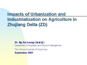 Impacts of Urbanization and Industrialization on Agriculture in