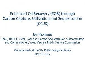 Enhanced Oil Recovery EOR through Carbon Capture Utilization