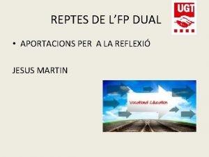 REPTES DE LFP DUAL APORTACIONS PER A LA