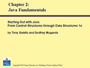Chapter 2 Java Fundamentals Starting Out with Java