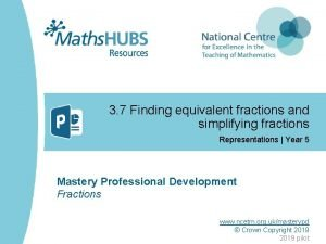 3 7 Finding equivalent fractions and simplifying fractions