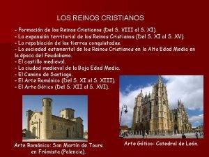 LOS REINOS CRISTIANOS Formacin de los Reinos Cristianos