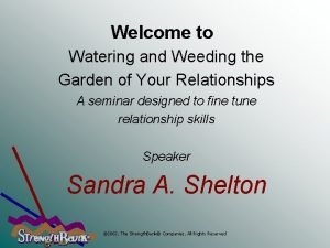 Welcome to Watering and Weeding the Garden of