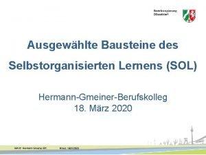 Ausgewhlte Bausteine des Selbstorganisierten Lernens SOL HermannGmeinerBerufskolleg 18