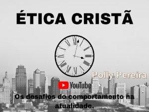 Polly Pereira A tica nos dez mandamentos Texto
