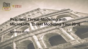 Practical Threat Modeling with Microsofts Threat Modeling Tool