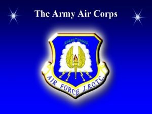 The Army Air Corps Chapter Overview The Army