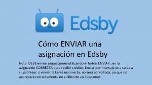 Cmo ENVIAR una asignacin en Edsby Nota DEBE