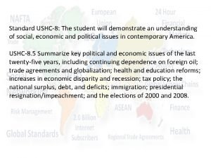 Standard USHC8 The student will demonstrate an understanding