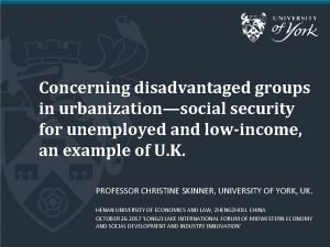 Concerning disadvantaged groups in urbanizationsocial security for unemployed