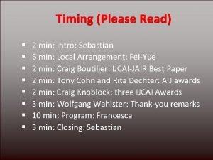 2 min Intro Sebastian 6 min Local Arrangement