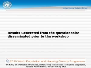 Results Generated from the questionnaire disseminated prior to