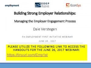 Building Strong Employer Relationships Managing the Employer Engagement
