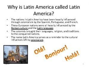 Why is Latin America called Latin America Google