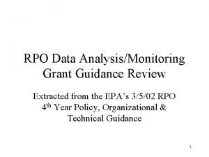 RPO Data AnalysisMonitoring Grant Guidance Review Extracted from