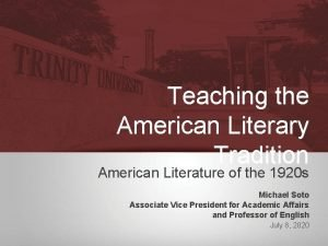 Teaching the American Literary Tradition American Literature of