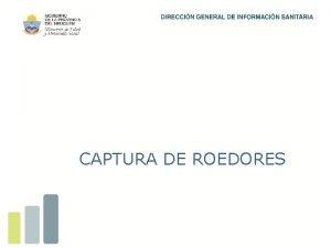 CAPTURA DE ROEDORES Ao 2013 Fecha feb13 Lugar