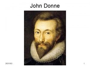 John Donne 202132 1 Life John Donne 1572
