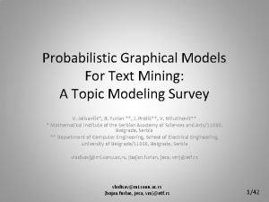 Probabilistic Graphical Models For Text Mining A Topic