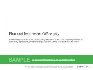Plan and Implement Office 365 Implementing Office 365