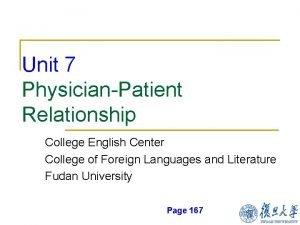 Unit 7 PhysicianPatient Relationship College English Center College