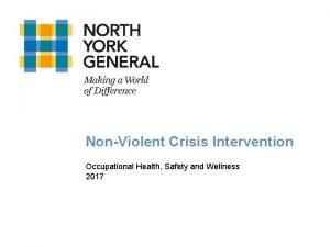 NonViolent Crisis Intervention Occupational Health Safety and Wellness